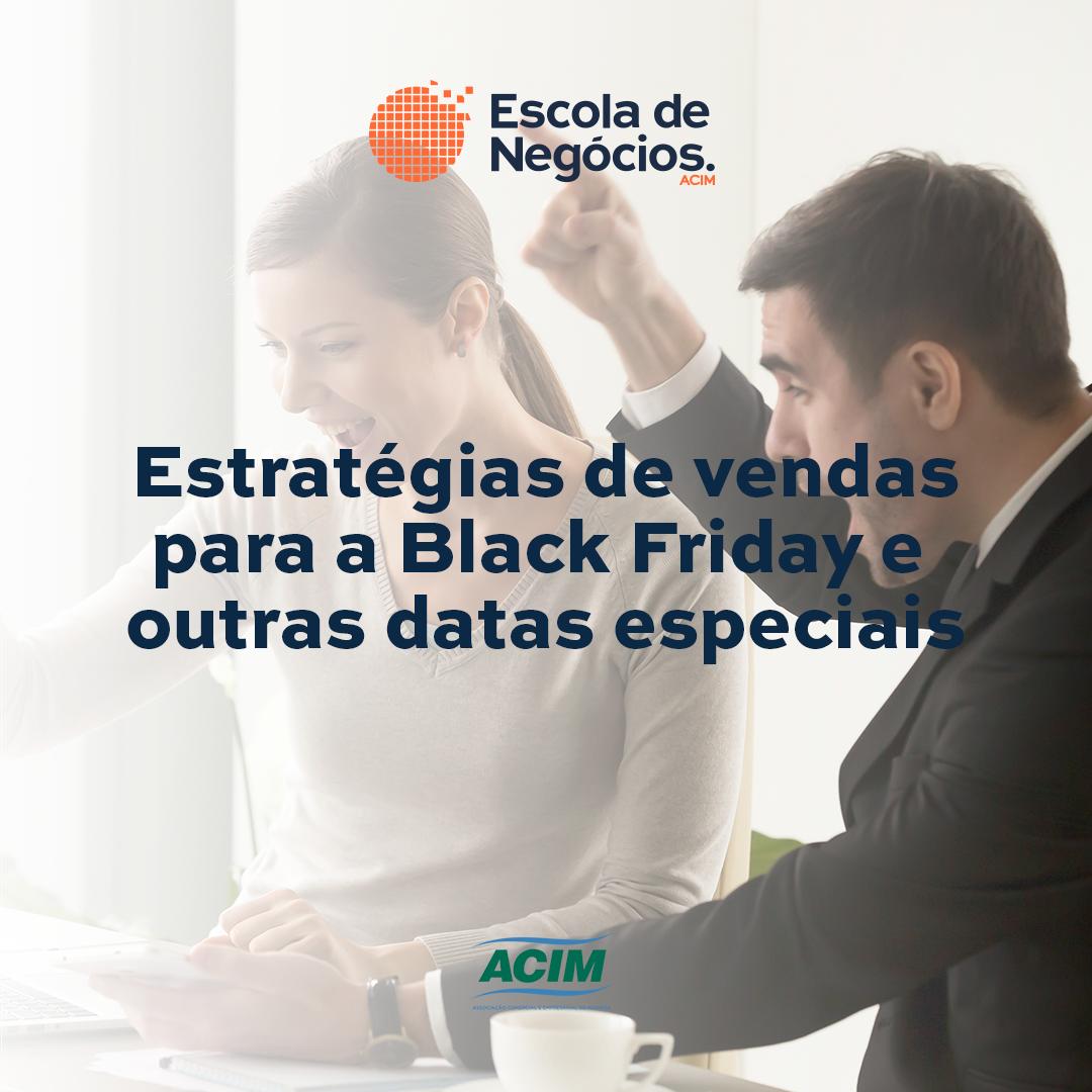 Estratégias de vendas para a Black Friday e outras datas especiais